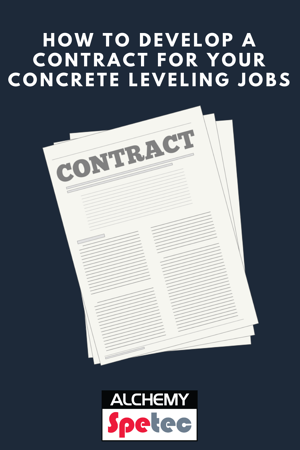 How to Develop a Contract for Your Concrete Leveling Jobs
