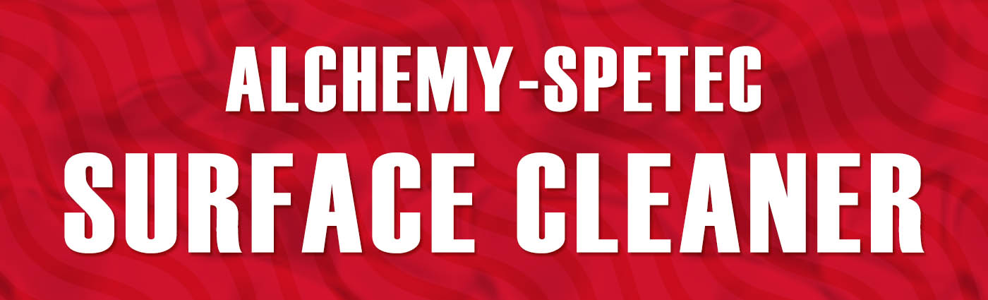 Banner - Alchemy-Spetec Surface Cleaner
