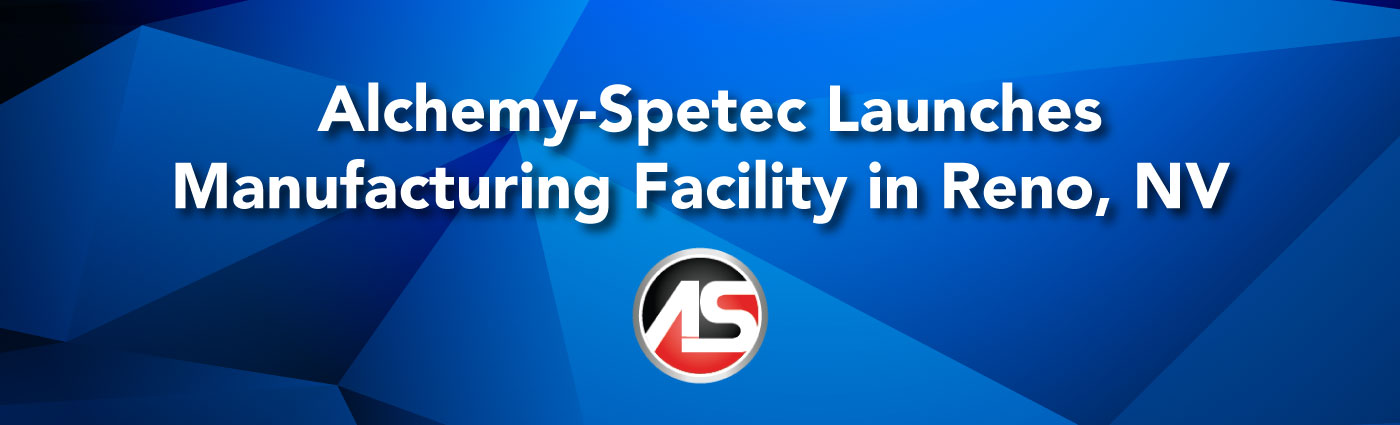 Banner - Alchemy-Spetec-Launches-Manufacturing-Facility-in-Reno,-NV