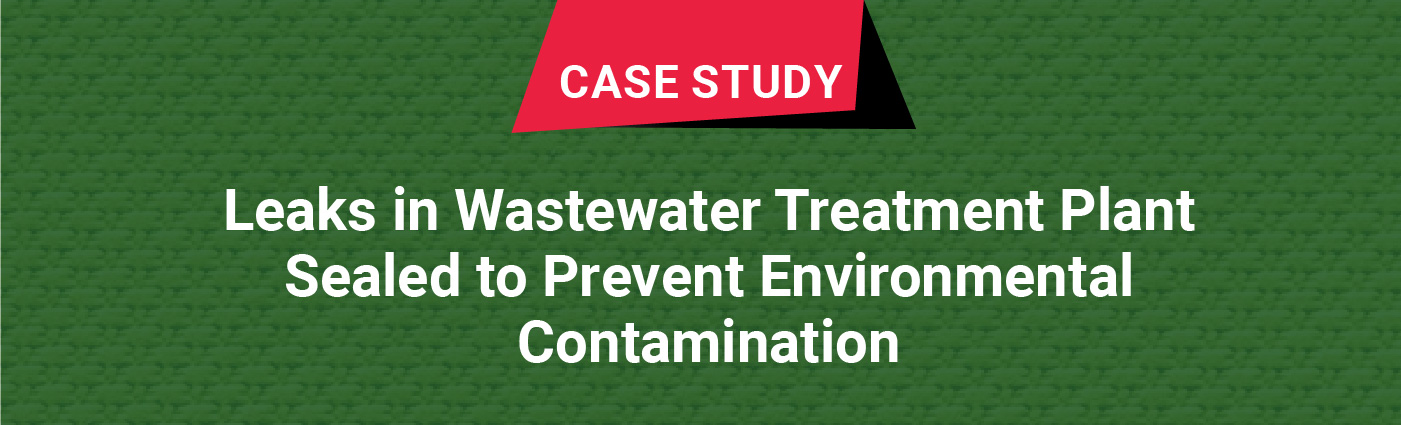 Banner - Case Study - Leaks in Wastewater Treatment Plant