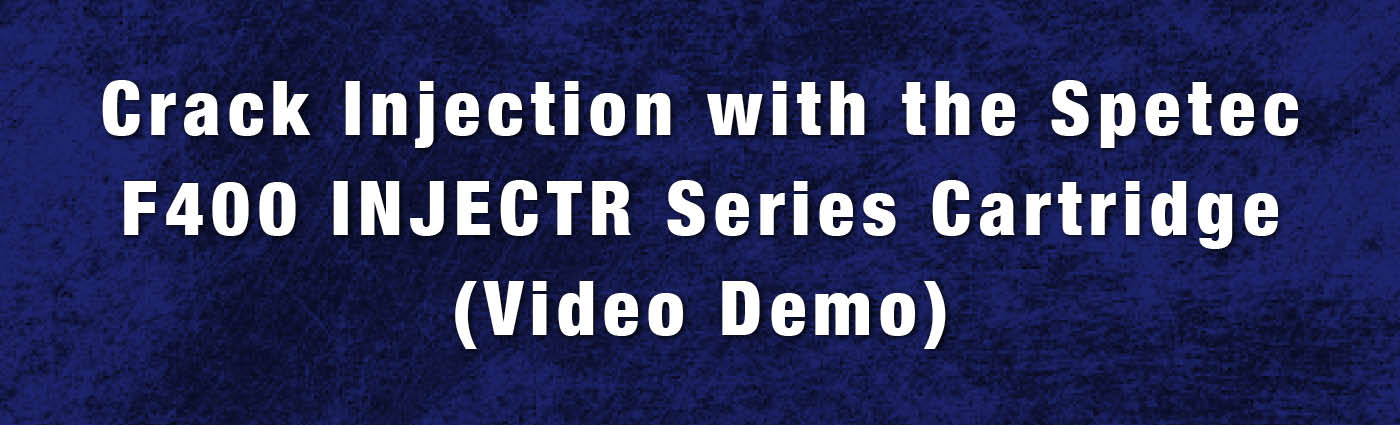 Banner - F400 INJECTR Series Crack Injection Demo