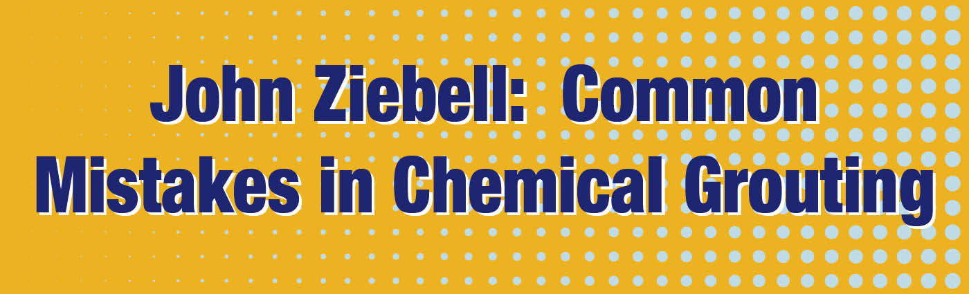 Banner - John Ziebell_Common Mistakes in Chemical Grouting