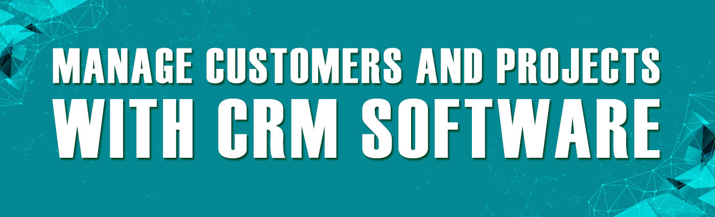Banner - Manage Customers and Projects with CRM Software
