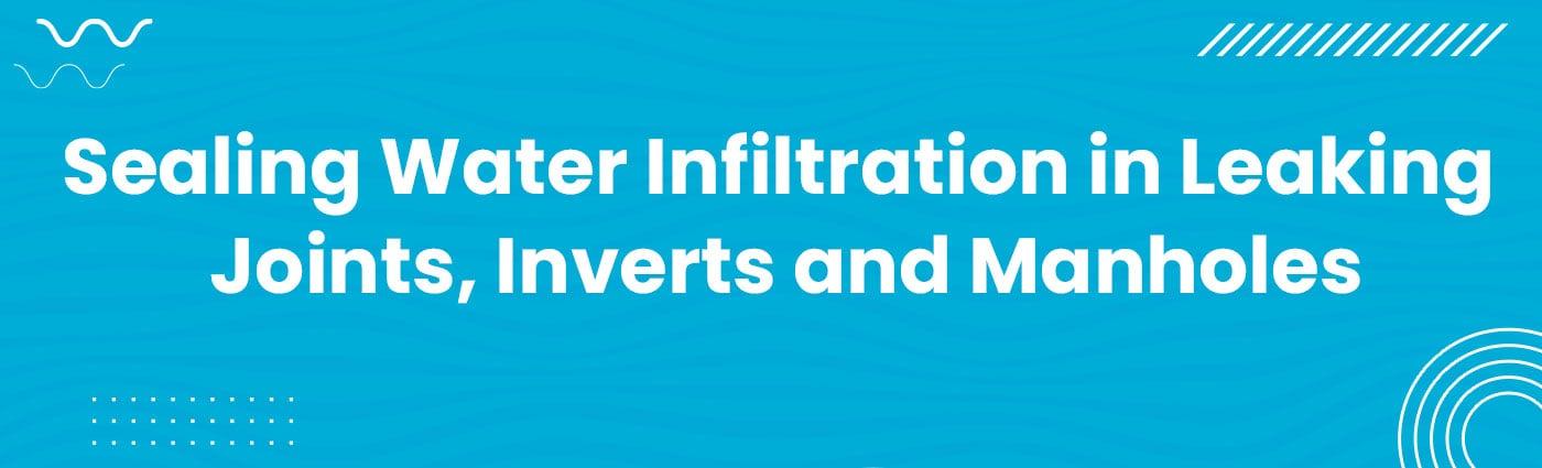 Banner - Sealing Water Infiltration