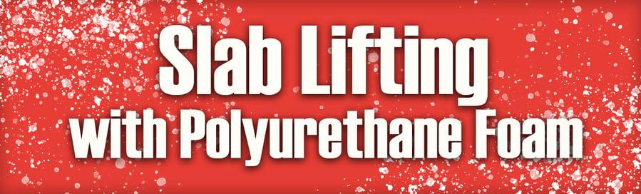 Banner - Slab Lifting with Polyurethane Foam