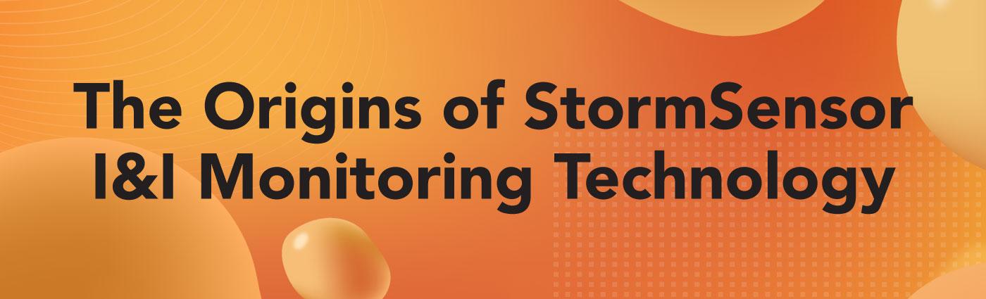 Banner - The-Origins-of-StormSensor-I&I-Monitoring-Technology
