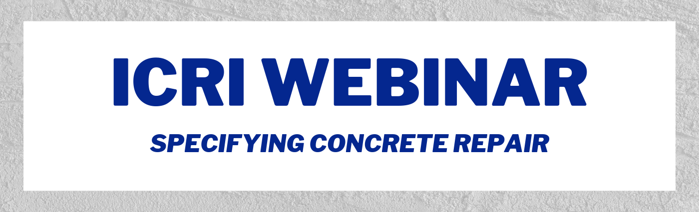 Banner ICRI Webinar - Specifying Concrete Repair-1