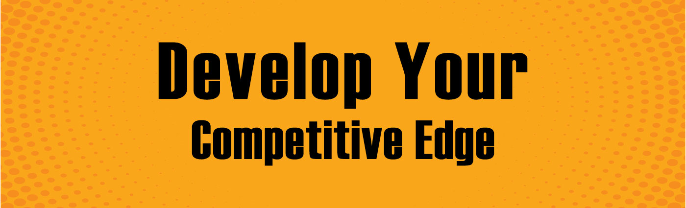 Banner-Develop Your Competitive Edge