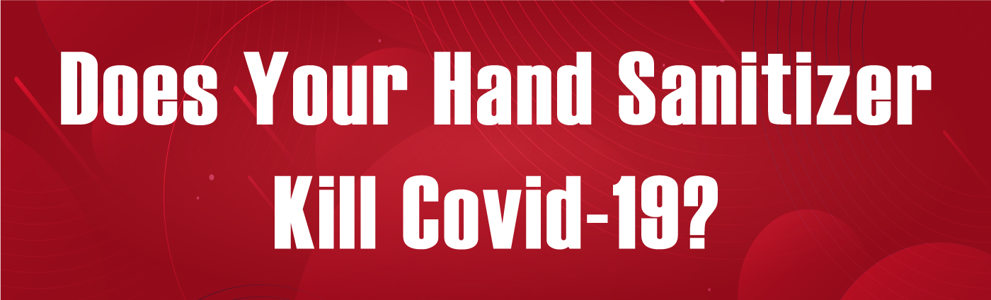 Banner-Does Your Hand Sanitizer Kill Covid 19