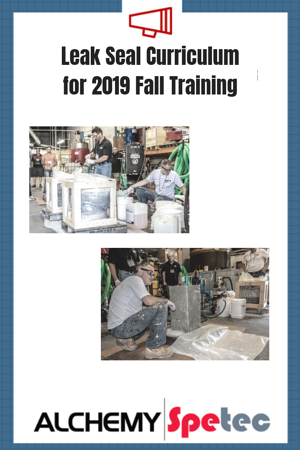Leak Seal Curriculum for 2019 Fall Training