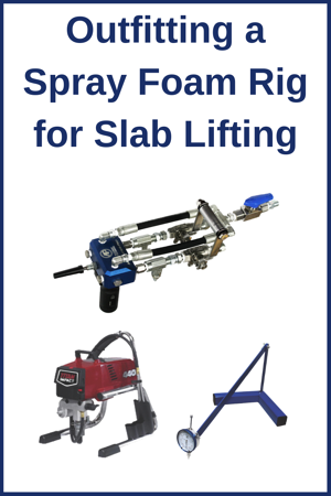 Outfitting a Spray Foam Rig for Slab Lifting