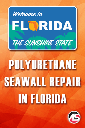 Body - AS - Polyurethane Seawall Repair in Florida