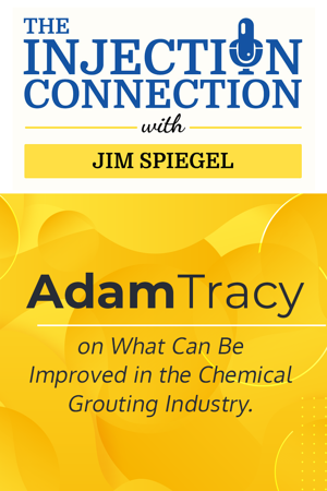 Body - Adam Tracy on What Can Be Improved in the Chemical Grouting Industry