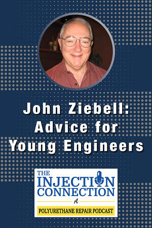 Body - John Ziebell_Advice for Young Engineers