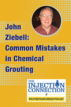 Body - John Ziebell_Common Mistakes in Chemical Grouting
