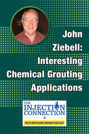 Body - John Ziebell_Interesting Chemical Grouting Applications