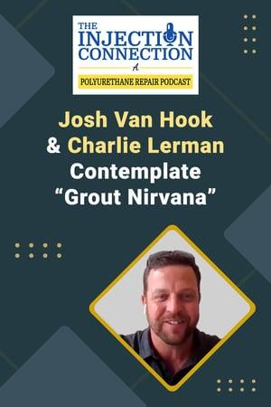 Body - Josh Van Hook & Charlie Lerman Contemplate Grout Nirvana