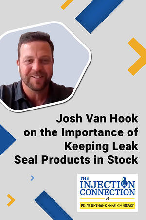 Body - Josh Van Hook on the Importance of Keeping Leak Seal Products in Stock