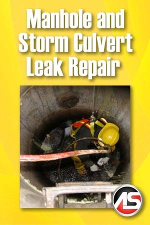 Body - Manhole and Storm Culvert Leak Repair