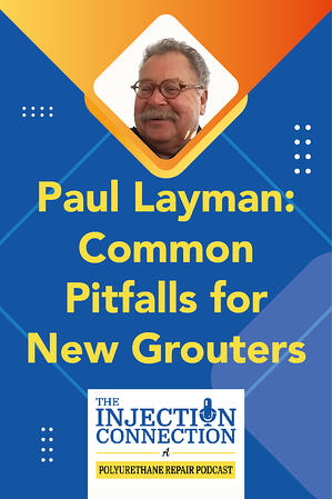 Body - Paul Layman - Common Pitfalls for New Grouters