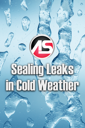 Body - Sealing Leaks in Cold Weather