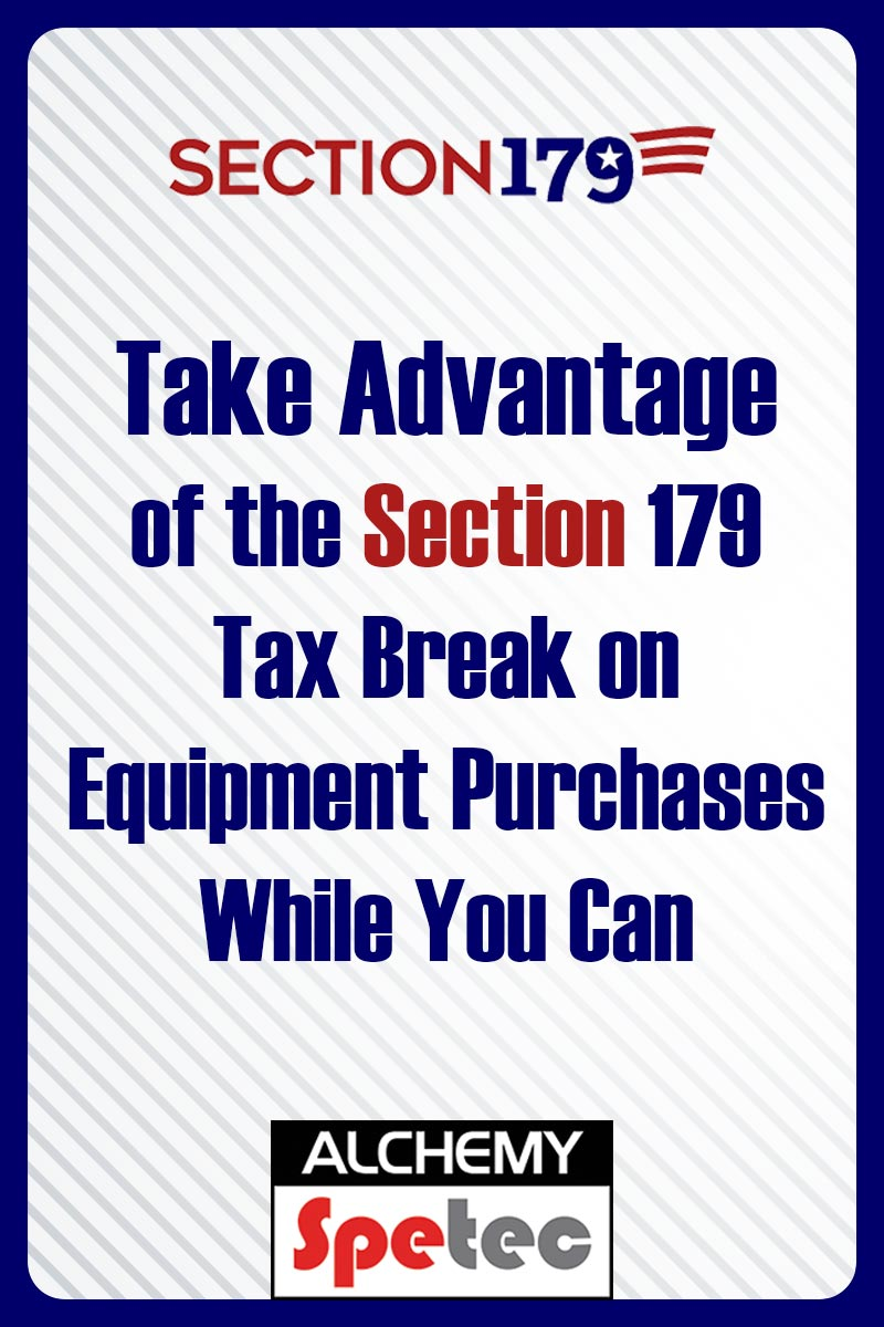 Body - Take Advantage for the Section 179 Tax Break