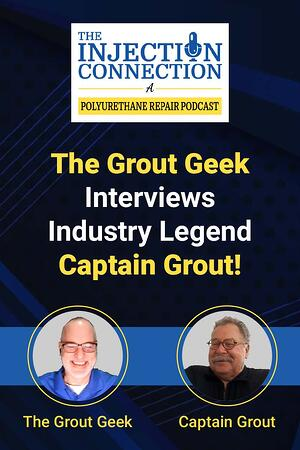 Body - The Grout Geek Interviews Industry Legend Captain Grout
