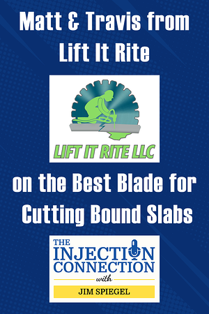 Body-Matt & Travis from Lift It Rite on the Best Blade for Cutting Bound Slabs