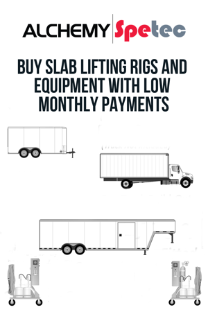 Did you know you can finance a slab lifting rig, a PolyBadger mobile lifting system and other equipment you purchase from Alchemy-Spetec?  Let's take a look at some estimated monthly payments.