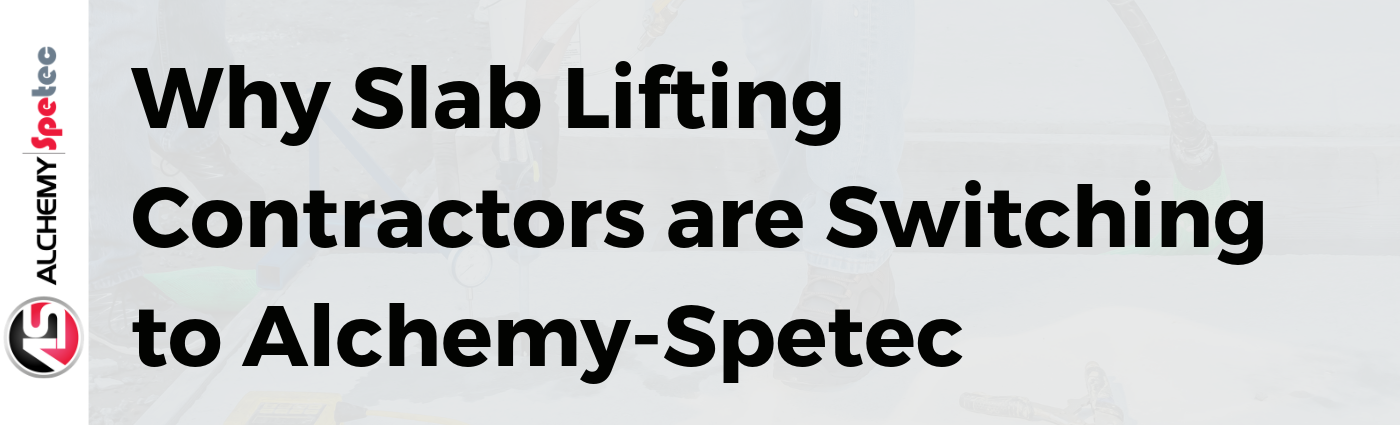 Why Slab Lifting Contractors are Switching to Alchemy-Spetec