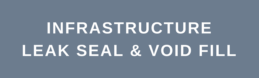 Infrastructure Leak Seal & Void Fill-banner.png