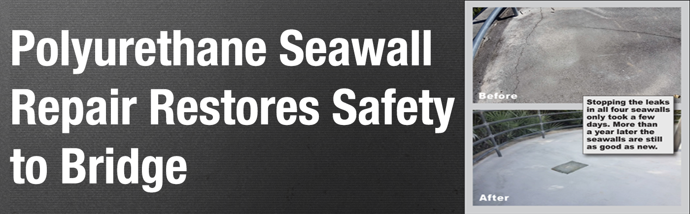 What do you do when years of tide fluctuation causes soil to wash out from underneath seawalls? Learn how a contractor used polyurethane seawall repair to restore safety to a bridge in Florida...
