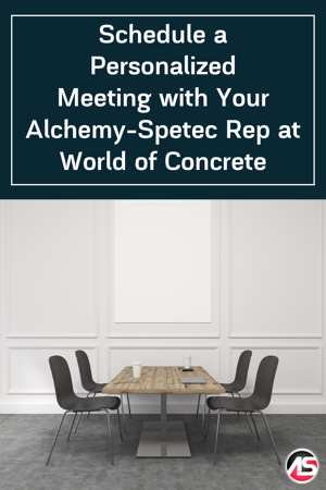 Schedule a Personalized Meeting with Your Alchemy-Spetec Rep at World of Concrete