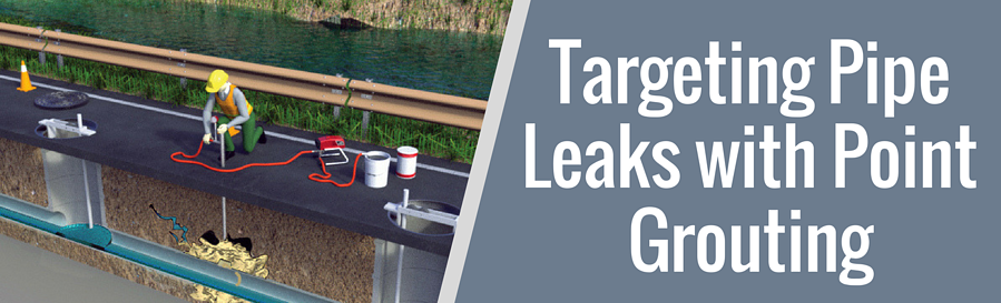Targeting Pipe Leaks with Point Grouting- banner-1.png