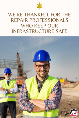 Were Thankful for the Repair Professionals Who Keep Our Infrastructure Safe