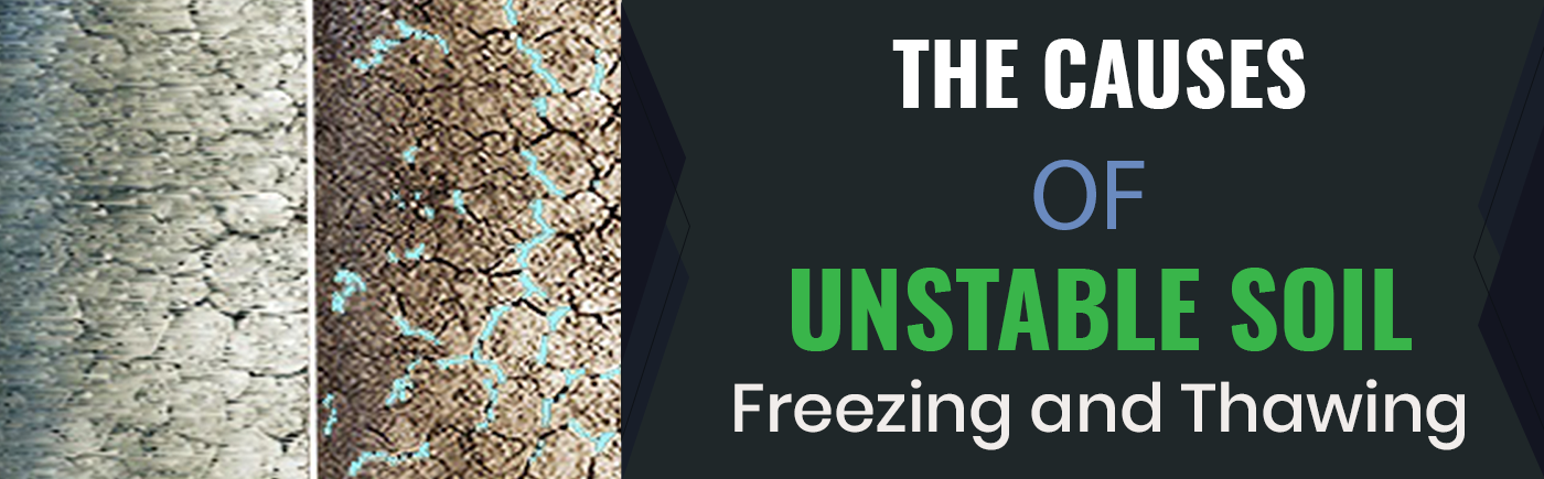 For construction engineers and contractors, freezing and thawing can prove to be incredibly problematic. Freeze and thaw cycles accelerate soil instability which causes structures, such as roadways, railways, foundations, and pipeline supports, to sink. This can cause major headaches. Read more...
