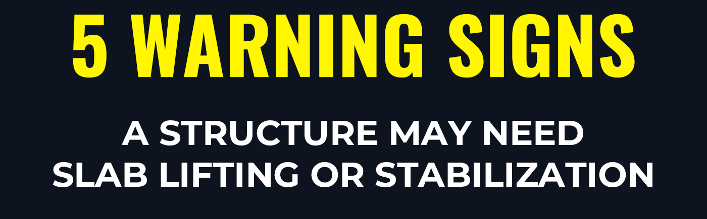 Do you know the 5 warning signs of when a structure may need slab lifting or stabilization? Read more to find out...