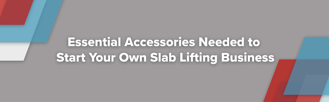 There are still some accessories and miscellaneous items that will be helpful for your success in starting your own slab lifting business. Learn more...