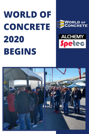 World of Concrete 2020 Begins - Alchemy-Spetec