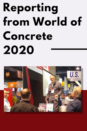 Reporting from World of Concrete 2020