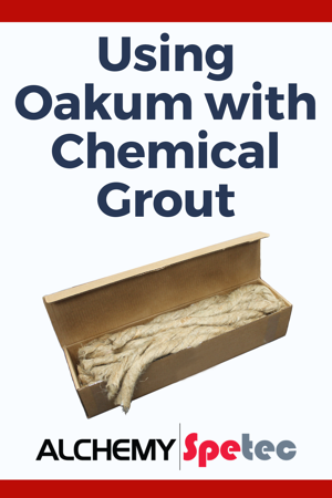 Using Oakum with Chemical Grout