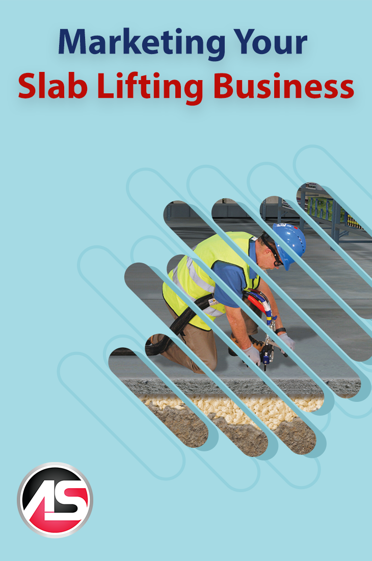 Marketing your new slab lifting business takes time and the right approach.Seetools and strategies to help you market your slab lifting business.