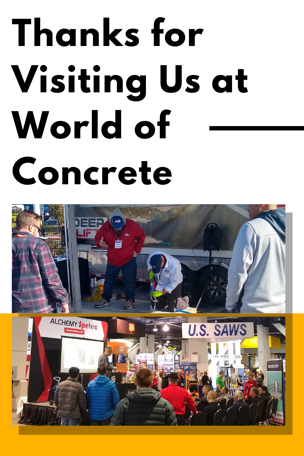 Thanks for Visiting Us at World of Concrete