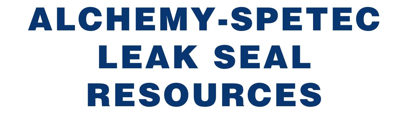 ALCHEMY-SPETEC LEAK SEAL  RESOURCES
