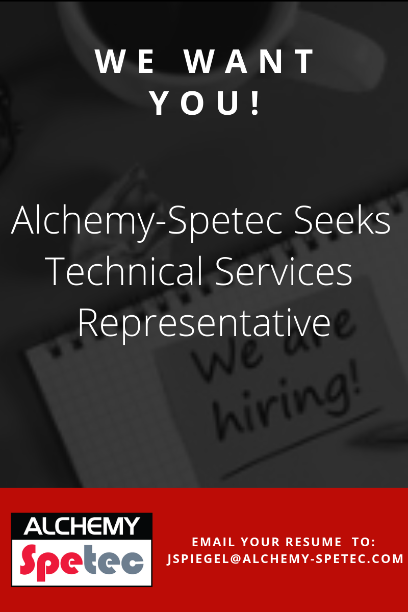 Alchemy-Spetec is seeking an Atlanta-based Technical Services Representative with relevant field experience utilizing high-pressure spray and injection proportioning equipment. Please contact Jim Spiegel via LinkedIn message and/or email at jspiegel@alchemy-spetec.com for job descriptions or questions.
